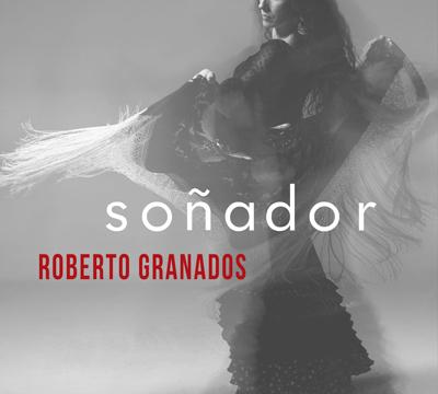 Roberto Granados - Soñador